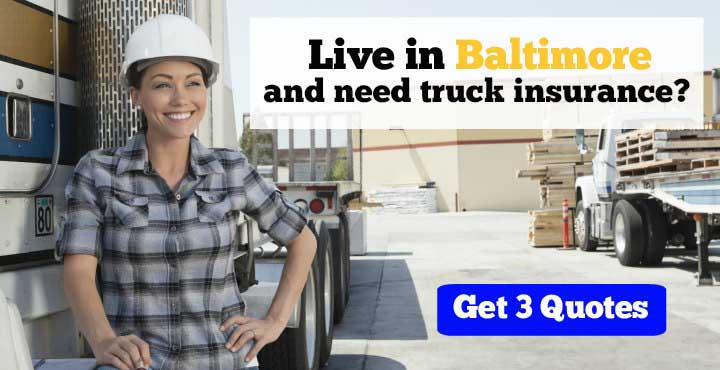 Truck Insurance in Baltimore, MD
