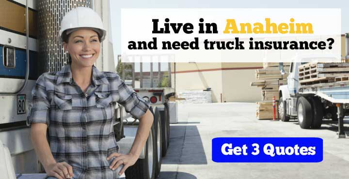 Anaheim trucking insurance quotes