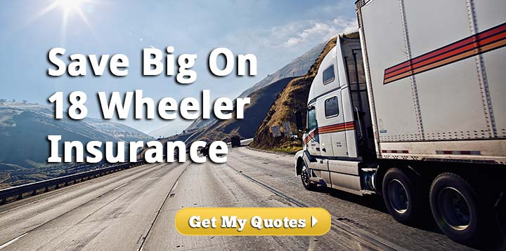 Online Quotes for 18 Wheeler Insurance